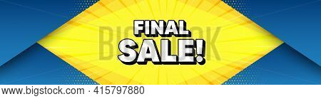 Final Sale. Modern Background With Offer Message. Special Offer Price Sign. Advertising Discounts Sy