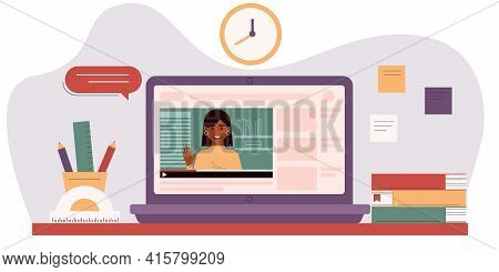 E-learning, Video Tutorials, Online Education Concept. Female Teacher At The Laptop Screen. Workspac