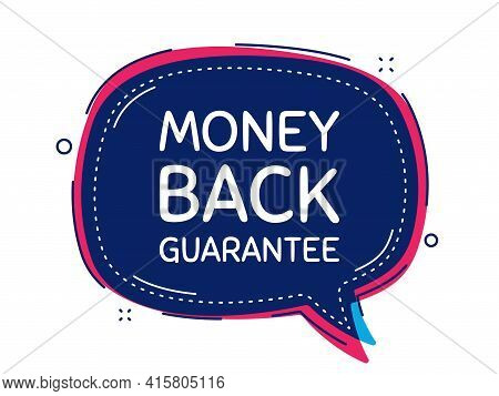Money Back Guarantee. Thought Bubble Vector Banner. Promo Offer Sign. Advertising Promotion Symbol.