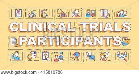 Clinical Trial Participants Word Concepts Banner. Human Volunteers. Clinical Studies. Infographics W