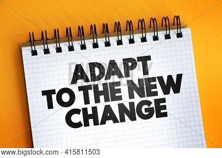Adapt To The New Change Text Quote On Notepad, Concept Background