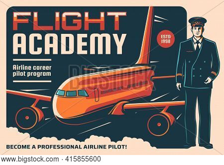 Pilot And Airplane Retro Poster Of Vector Aircraft Staff, Aviation, Air Travel And Flight Academy. C