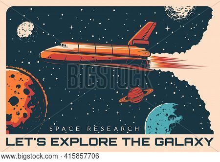 Space Shuttle Galaxy Exploration Retro Vector Poster. Rocketship Flying In Outer Space Among Stars A