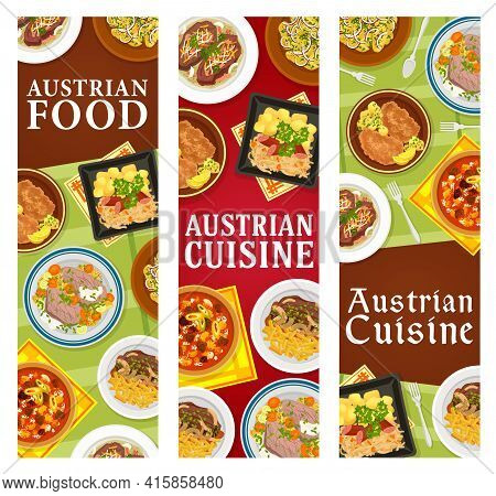 Austrian Cuisine Restaurant Meals Banners. Roast Beef With Fried Onion, Meat Stew Goulash And Wiener