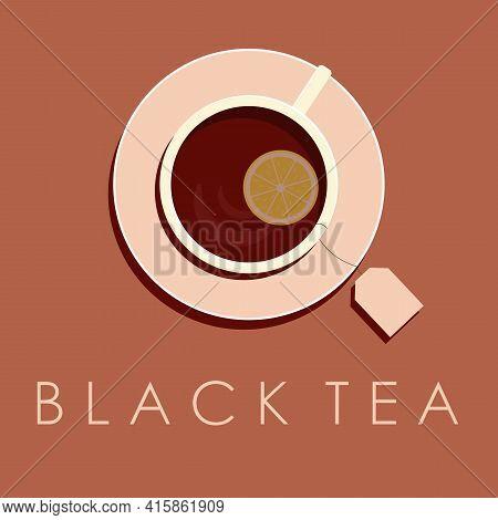 Black Tea With Lemon Logo In A Flat Style With An Inscription. A Cup Of Tea On A Saucer. Vector Illu