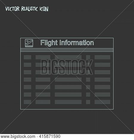 Flight Board Icon Line Element. Vector Illustration Of Flight Board Icon Line Isolated On Clean Back