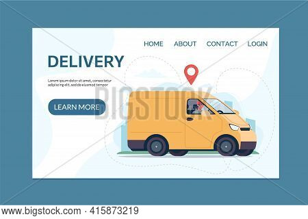 Home Delivery Service Concept. Delivery Van, Courier On The Truck. Website Template With Flat Vector