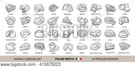 Big Doodle Set Of Italian Sweets. Hand Drawn Sketch Of Traditional Desserts. Outline Vector Illustra