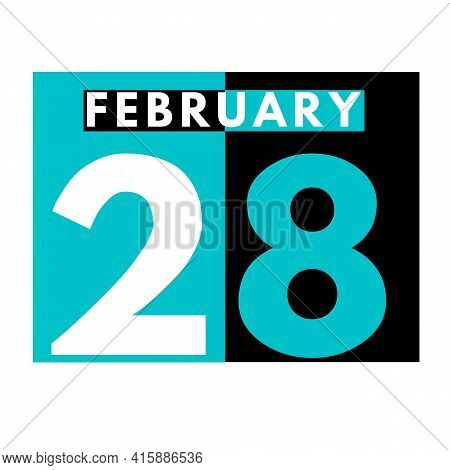 February 28 . Flat Daily Calendar Icon .date ,day, Month .calendar For The Month Of February