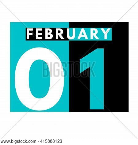 February 1 . Flat Daily Calendar Icon .date ,day, Month .calendar For The Month Of February