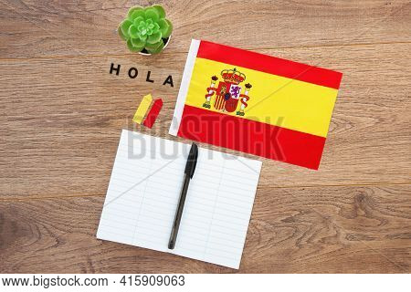 Spain National Flag, Notebook, Inscription Hello In Spanish, On The Desktop, Foreign Language Learni