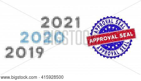 Dotted Halftone 2019 - 2021 Years Icon, And Approval Seal Grunge Stamp Imitation. Approval Seal Stam