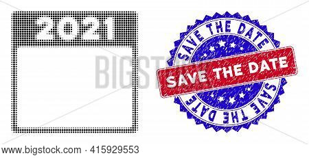 Dot Halftone 2021 Calendar Leaf Icon, And Save The Date Unclean Stamp. Save The Date Stamp Uses Bico