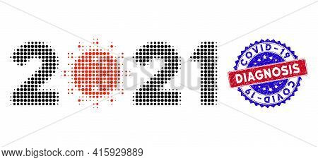 Pixel Halftone 2021 Covid Year Icon, And Covid-19 Diagnosis Scratched Stamp. Covid-19 Diagnosis Stam