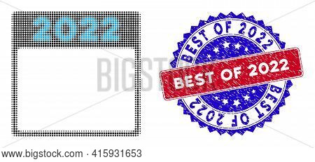 Dot Halftone 2022 Calendar Page Icon, And Best Of 2022 Textured Seal. Best Of 2022 Stamp Seal Uses B