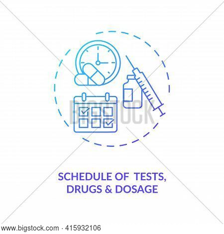 Tests, Drugs And Dosage Schedule Concept Icon. Trial Protocol Idea Thin Line Illustration. Formal Pr