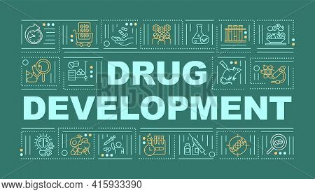 Drug Development Word Concepts Banner. Clinical Research. Discovery Pharmaceutical Drug. Infographic
