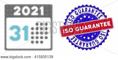 Pixel Halftone Last 2021 Day Icon, And Iso Guarantee Unclean Stamp. Iso Guarantee Stamp Seal Uses Bi