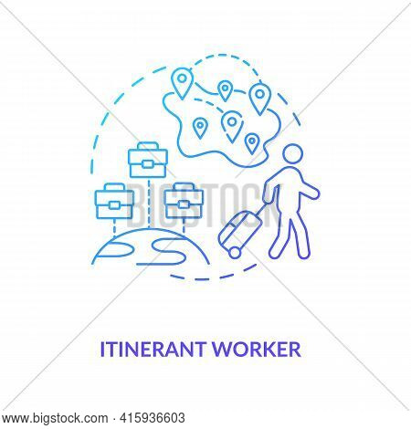Itinerant Worker Blue Gradient Concept Icon. Immigration For Work. Temporary Job In Different Region