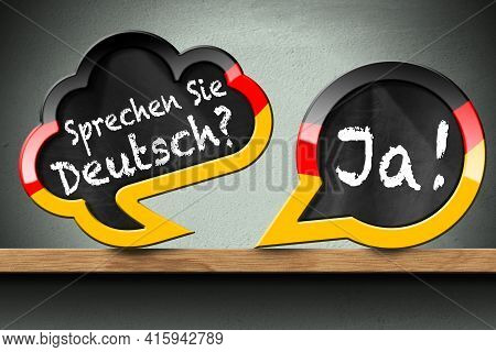 3d Illustration Of Two Speech Bubbles With German Flag And Question, Sprechen Sie Deutsch? And Ja! (