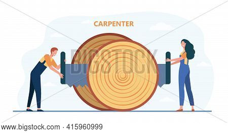Two Cartoon Tiny Carpenters Lumbering Giant Unbranched Trunk. Flat Vector Illustration. Man And Woma