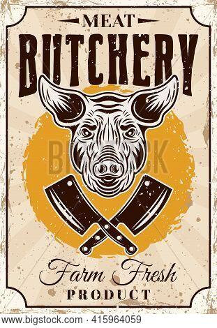 Butchery Shop Farm Fresh Pork Meat Product Vector Vertical Poster Or Advertisement Banner In Vintage
