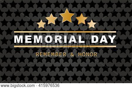 Happy Memorial Day Banner. National American Holiday. Golden Stars  On Black Background. Vector Back