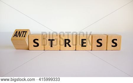 Antistress Vs Stress Symbol. Turned Cubes And Changed The Word Stress To Anti Stress. Beautiful Whit