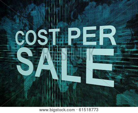 Cost per Sale text concept on green digital world map background poster