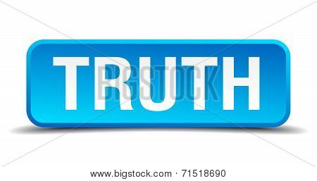Truth Blue 3D Realistic Square Isolated Button