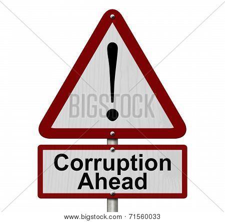 Corruption Ahead Caution Sign