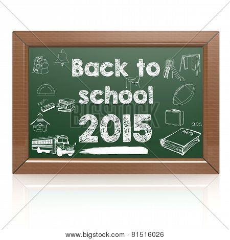 Back To School 2015 Green Blackboard