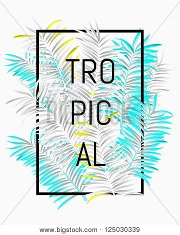 Tropical Summer Typographical Background With Palm Leaves Invert Color Perfect For T-shirt, Summer P