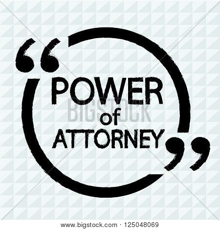 an images of Power Of Attorney lettering Illustration design