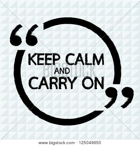 Keep Calm and Carry On Lettering Illustration design