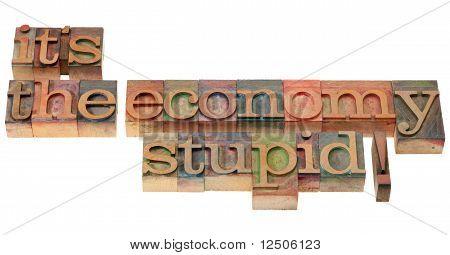 Wirtschaft-dumm - Satzes im Buchdruck-Typ