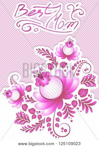 Greeting card with pink floral ornament and hand written lettering. Postcard for Women's Day Mother's Day Bithday Anniversary. Vector illustration
