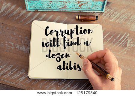 Handwritten quote Corruption will find a dozen alibis