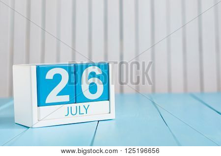 July 26th. Image of july 26 wooden color calendar on white background. Summer day. Empty space for text. Day Of Esperanto.
