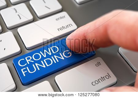 Hand of Young Man on Blue Crowd Funding Keypad. Computer User Presses Blue Crowd Funding Keypad. Business Concept - Male Finger Pointing Crowd Funding Key on Aluminum Keyboard. 3D Illustration.