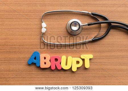 Abrupt Medical Word