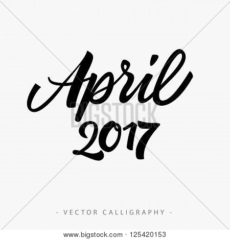 Black calligraphic April twenty seventeen  inscription on white background poster