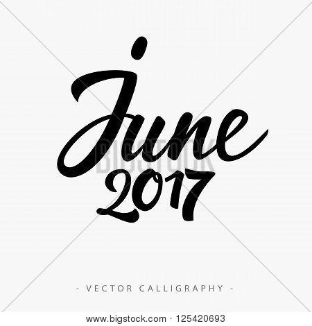 Black calligraphic June twenty seventeen  inscription on white background
