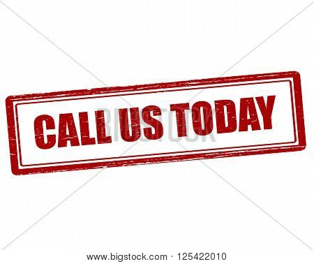 Rubber stamp with text call us today inside vector illustration