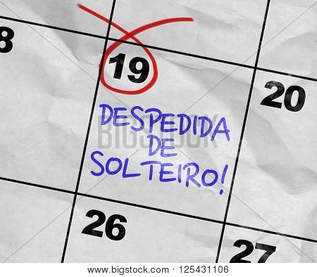Concept image of a Calendar with the text: Bachelor Party (in Portuguese)