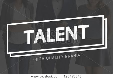 Talent Skills Ability Expertise Performance Professional Concept