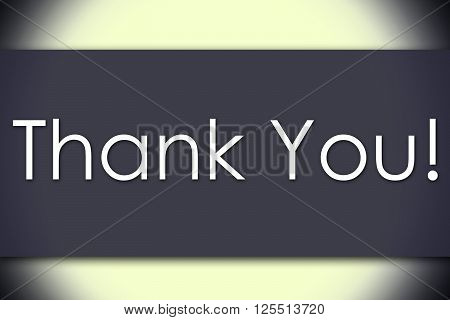 Thank You! - Business Concept With Text