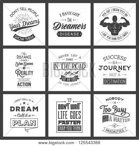 Set of vintage motivation typographic quotes. Vintage typography set, vintage typography design, vintage typography art, vintage typography label, vintage typography icon, vintage typography print for t-shirt, retro typography. Vector EPS8 illustration.