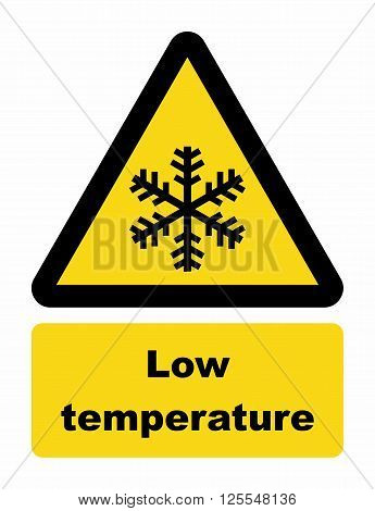 Low temperature warning sign. Temperature can be dangerous for health.