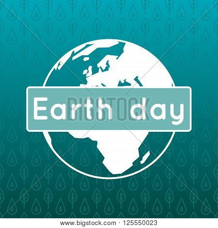 Vector poster for 22 April, Earth Day. International Mother Earth Day. The planet in flat style. Globe and pattern with leaves and water drops as a concept for Earth Day. Linear design.